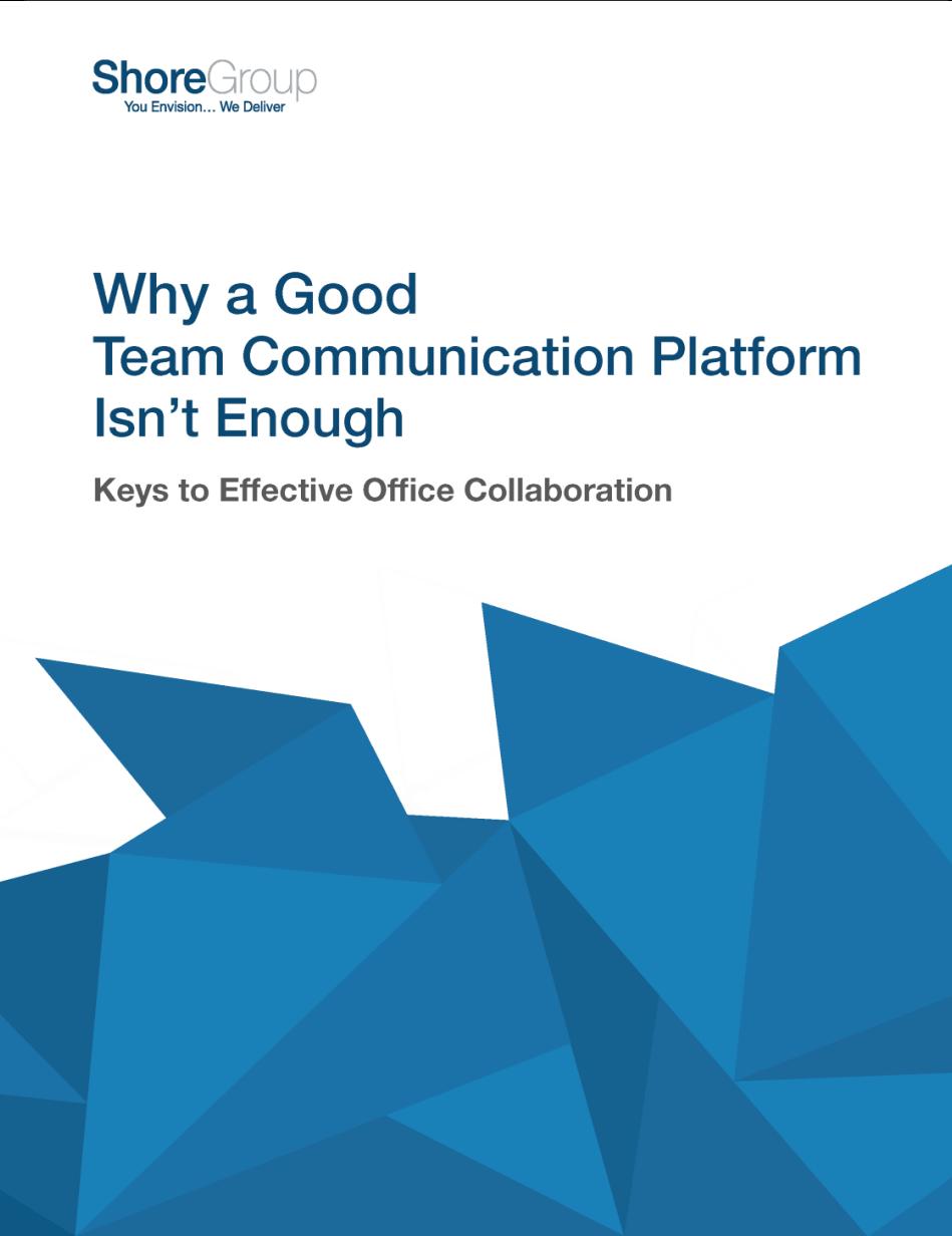 Why a Good Team Communication Platform Isn't Enough_Whitepaper_noshadow